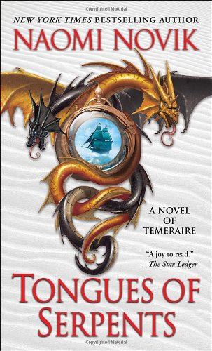 Tongues of Serpents (Temeraire Series)