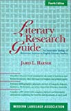 Literary Research Guide: An Annotated Listing of Reference Sources in English Literary Studies (0873529839) by James L. Harner