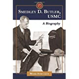 Smedley D. Butler, USMC: A Biography