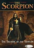 The Treasure of the Templars: The Scorpion Vol. 4