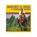 echange, troc Michel Robert, Laurent Cresp - Découverte du cheval et techniques équestres