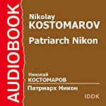 Patriarch Nikon [Russian Edition] | Nikolay Kostomarov