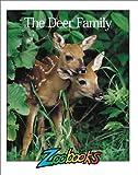 Deer Family (Zoobooks Series)