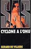 echange, troc Gérard De Villiers - SAS, numéro 19 : Cyclone à l'ONU
