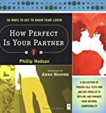 img - for How Perfect Is Your Partner? 50 Ways to Get to Know Your Lover book / textbook / text book