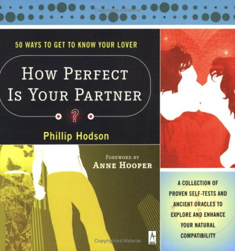 How Perfect Is Your Partner? 50 Ways to Get to Know Your Lover