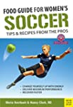 Food Guide for Soccer(new ed.): Tips...