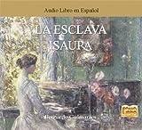 La Esclava Isaura (Spanish Edition)
