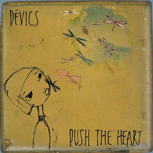 devics - Push The Heart - Zortam Music