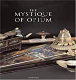 img - for The Mystique of Opium book / textbook / text book