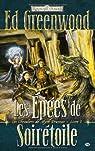 Les Royaumes Oubliés - Les chevaliers de Myth Drannor, tome 1 : Les épées de Soirétoile