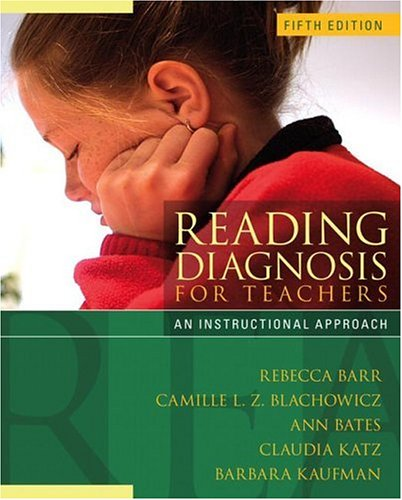 Reading Diagnosis  for Teachers: An Instructional...