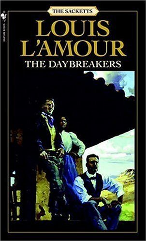 The Daybreakers: The Sacketts (Sacketts), L'AMOUR, LOUIS