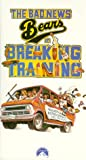 Bad News Bears in Breaking Training [VHS]