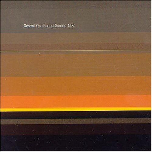 Orbital - One Perfect Sunrise II - Zortam Music