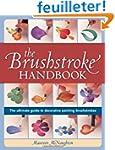 The Brushstroke Handbook: The utlimat...