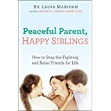 Dr. Laura Markham (Author)  Release Date: May 5, 2015  Buy new:  $15.95  $10.42