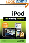 iPod: The Missing Manual (Missing Man...