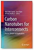 Carbon Nanotubes for Interconnects: Process, Design and Applications