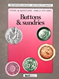 img - for Buttons & Sundries (Twentieth Century Histories of Fashion) book / textbook / text book