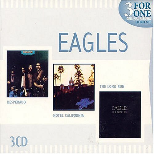 Eagles - Desperado/Hotel California/The Long Run - Zortam Music