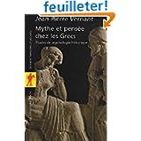 Mythe et pensée chez les Grecs : Etudes de psychologie historique