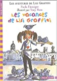 echange, troc Paula Danziger - Les Aventures de Lili Graffiti, Tome 2 : Les vacances de Lili Graffiti