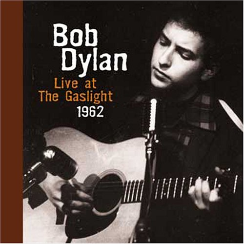 Bob Dylan - Live at the Gaslight - Zortam Music