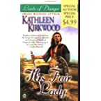 Book Review on Lords of Danger: His Fair Lady by Kathleen Kirkwood