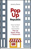 img - for PopUp Republic: How to Start Your Own Successful Pop-Up Space, Shop, or Restaurant book / textbook / text book