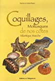 Coquillages, Mollusques de nos c�tes Atlantique, Manche