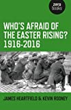 img - for Who's Afraid of the Easter Rising? 1916-2016 book / textbook / text book