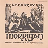 By Land Or By Sea by Morrigan (2012-05-30)