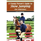 A Young Person's Guide to Show Jumpingby Tim Stockdale