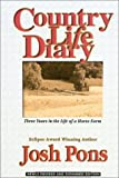 Country Life Diary : Three Years in the Life of a Horse Farm (Revised Edition)