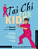 Tai Chi for Kids (Tuttle Martial Arts for Kids)