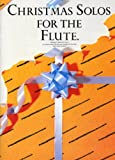 Christmas Solos for the Flute