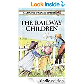 The Railway Children (Illustrated, with Audiobook links) (E. Nesbit 4)