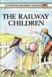 Image of The Railway Children (Illustrated, with Audiobook links) (E. Nesbit 4)