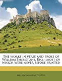 The works in verse and prose of William Shenstone, Esq.: most of which were never before printed Volume 2