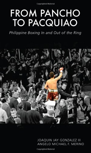 From Pancho to Pacquiao: Philippine Boxing in and Out of the Ring PDF