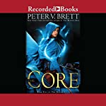 The Core | Peter V. Brett