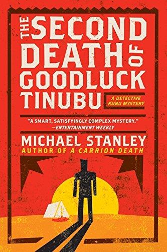 The Second Death of Goodluck Tinubu (Detective Kubu Mysteries (Paperback))