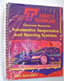 Automotive Suspension and Steering Systems (Today's Technician)