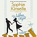 Wedding Night: A Novel (       UNABRIDGED) by Sophie Kinsella Narrated by Jayne Entwistle, Fiona Hardingham, Mark Bramhall