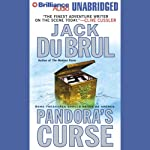 Pandora's Curse (       UNABRIDGED) by Jack Du Brul Narrated by J. Charles