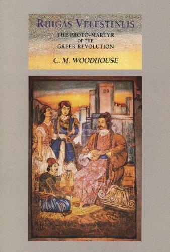 Rhigas Velestinlis: The Proto-martyr of the Greek Revolution (Romiosyni)