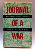 Journal of a war: North-West Europe 1944-1945
