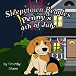 Penny's Fourth of July: Sleepytown Beagles | Timothy Glass