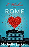 7 Wishes in Rome: Irish Fiction
